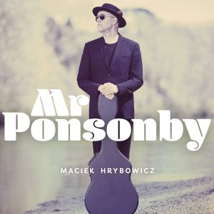 Mr Ponsonby by Maciek Hrybowicz single cover